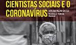 Pesquisadores apresentam um mapa da produção das Ciências Sociais brasileiras durante o primeiro ano de pandemia